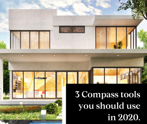 Looking to buy or sell in 2020? Three Compass Tools You Should Know About